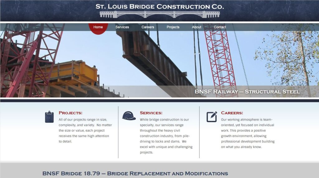 The St. Louis Bridge Construction Co. works in the St. Louis area.