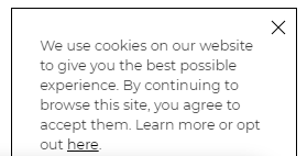 "Notification: ""We use cookies on our website to give you the best possible experience. By continuing to browse this site, you agree to accept them. Learn more or opt out here."""