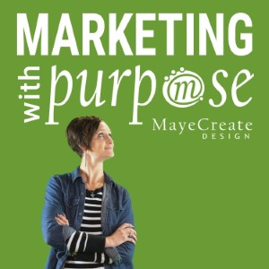 Marketing with Purpose Podcast
