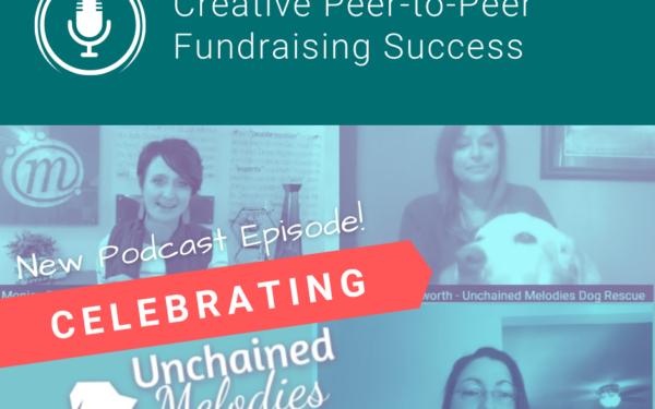 Peer-to-Peer Fundraising Success – Celebrating Unchained Melodies Dog Rescue