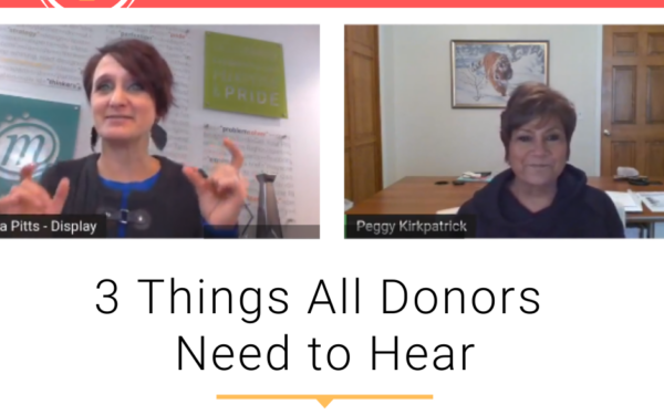 3 Things All Donors Need to Know with Peggy Kirpatrick