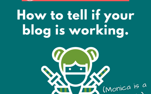 How to Tell if Your Blog is Working