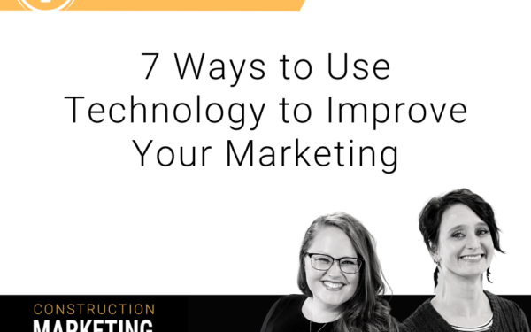 7 Ways to Use Technology to Improve Your Marketing